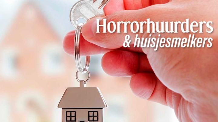 Horrorhuurders & Huisjesmelkers