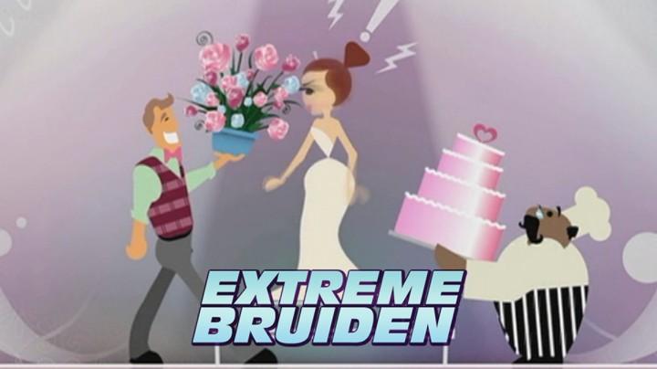 Extreme Bruiden