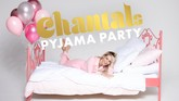 Chantal's Pyjama Party