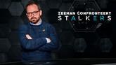 Zeeman Confronteert: Stalkers